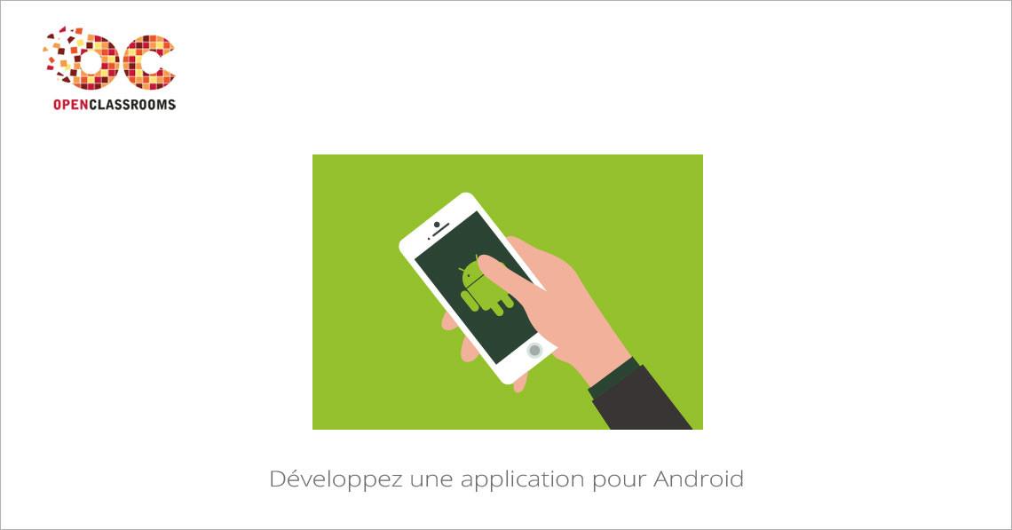 d veloppez une application pour android mooc francophone. Black Bedroom Furniture Sets. Home Design Ideas