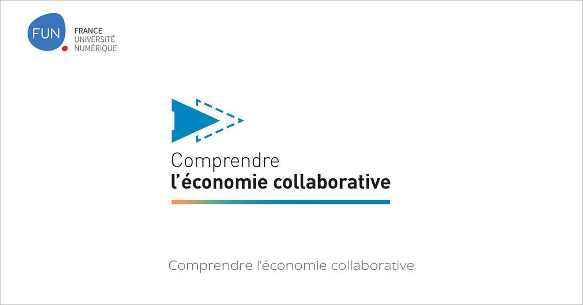 MOOC Comprendre l'économie collaborative