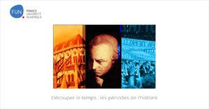 MOOC Découper le temps : les périodes de l'histoire