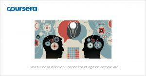 MOOC L'avenir de la décision : connaître et agir en complexité