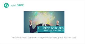 SPOC RH : développez votre efficacité professionnelle grâce aux soft skills