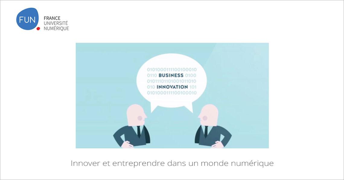 Innover et entreprendre dans un monde numérique
