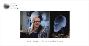 ORLAN : Corps, médias et technologies