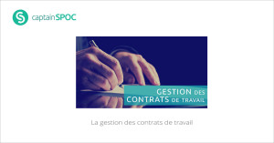 SPOC La gestion des contrats de travail