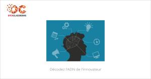 MOOC Décodez l'ADN de l'innovateur