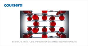 MOOC Le Bien, le Juste, l'Utile. Introduction aux éthiques philosophiques