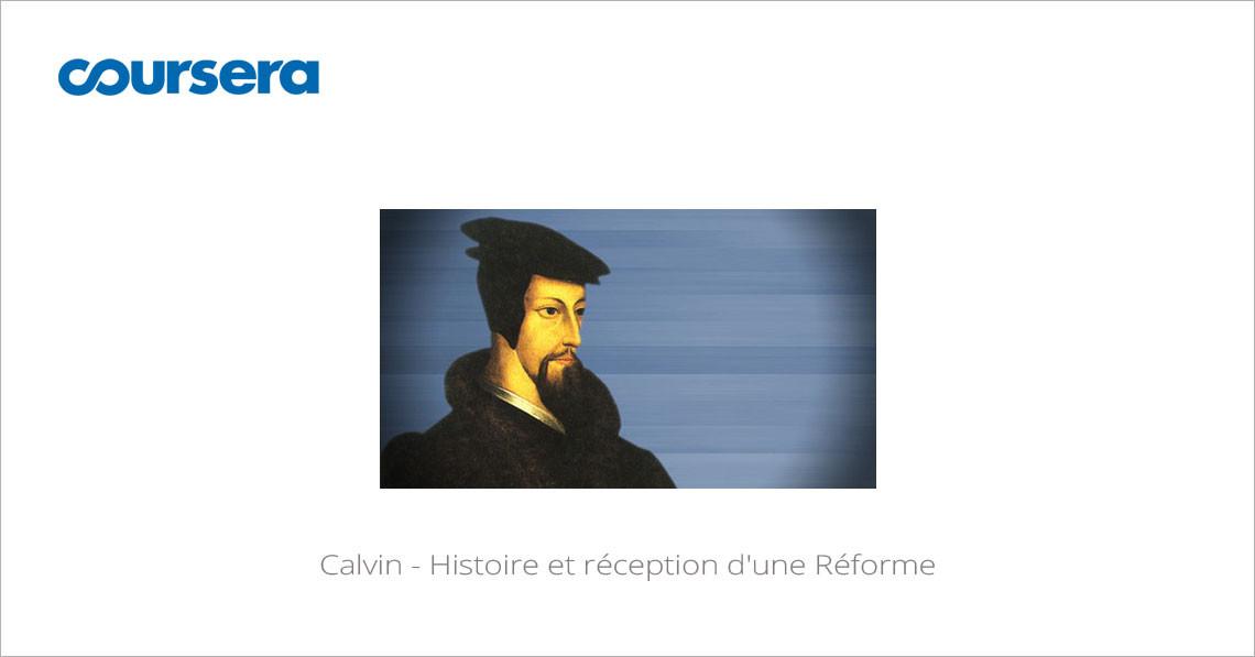 MOOC Calvin - Histoire et réception d'une Réforme