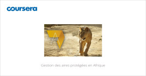 MOOC Gestion des aires protégées en Afrique