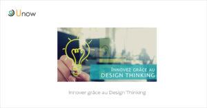Innovez grâce au Design Thinking