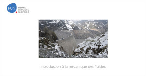 MOOC Introduction à la mécanique des fluides