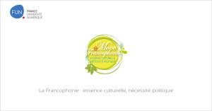 MOOC La Francophonie : essence culturelle, nécessité politique
