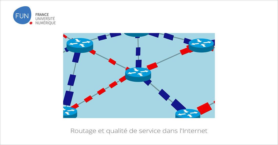MOOC Routage et qualité de service dans l'Internet