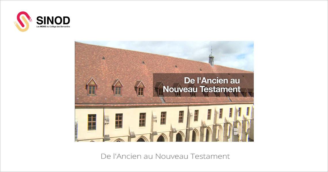 MOOC De l'Ancien au nouveau Testament