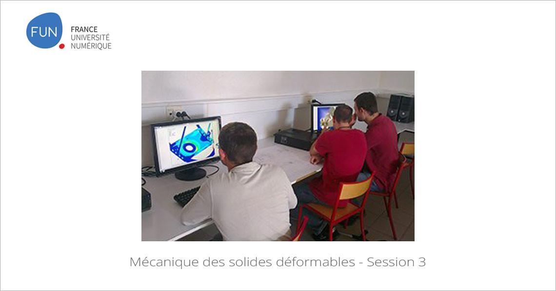 MOOC Mécanique des solides déformables - Session 3