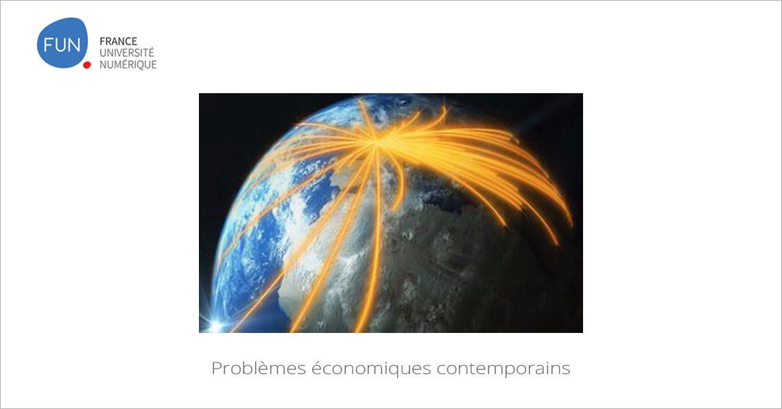 MOOC Problèmes économiques contemporains
