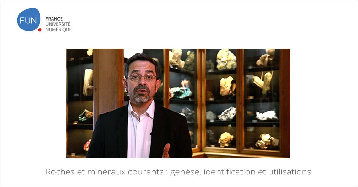 MOOC Roches et minéraux courants : genèse, identification et utilisations