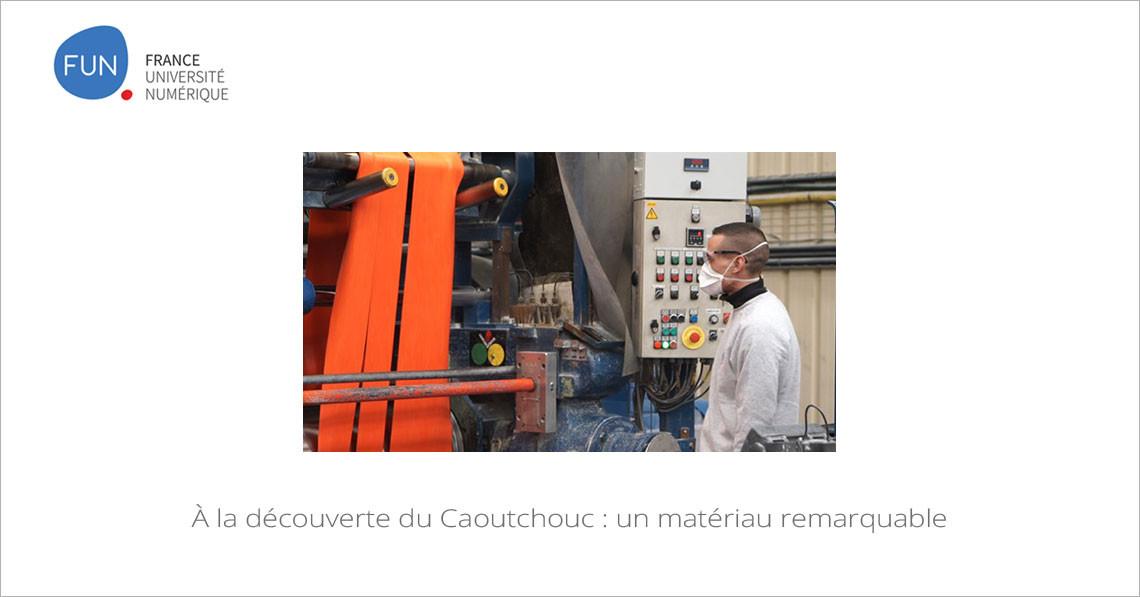 À la découverte du Caoutchouc : un matériau remarquable