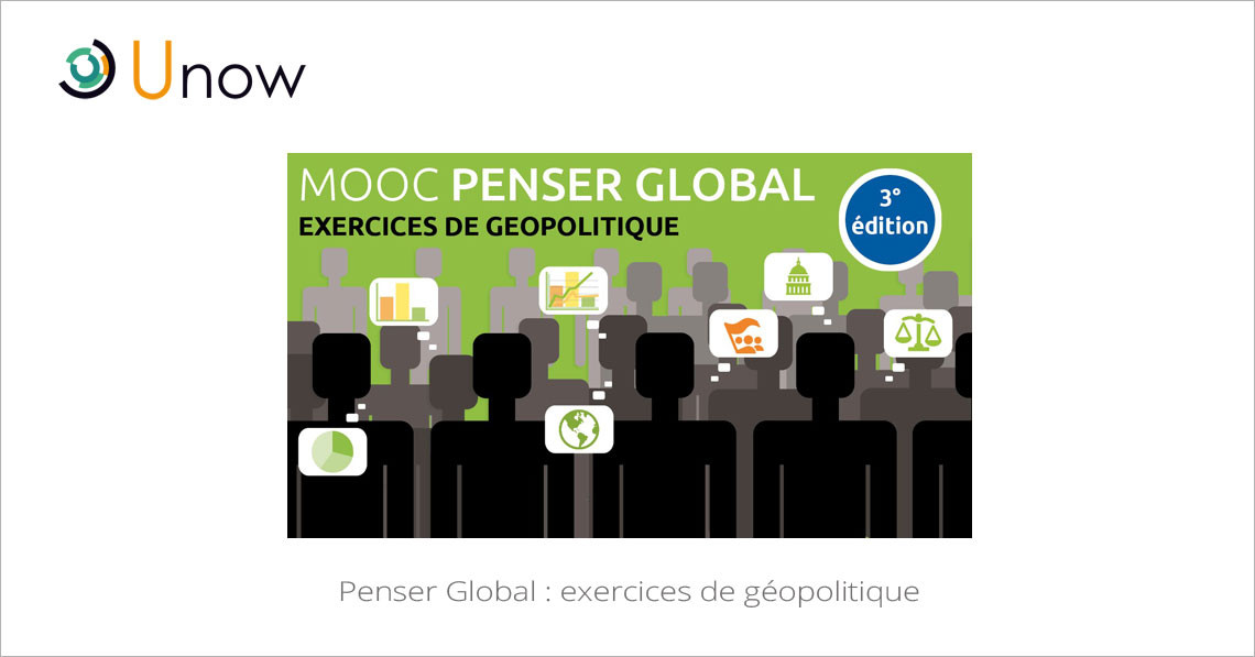 MOOC Penser Global : exercices de géopolitique