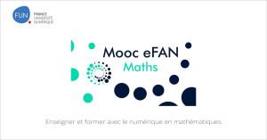 MOOC Enseigner et former avec le numérique en mathématiques