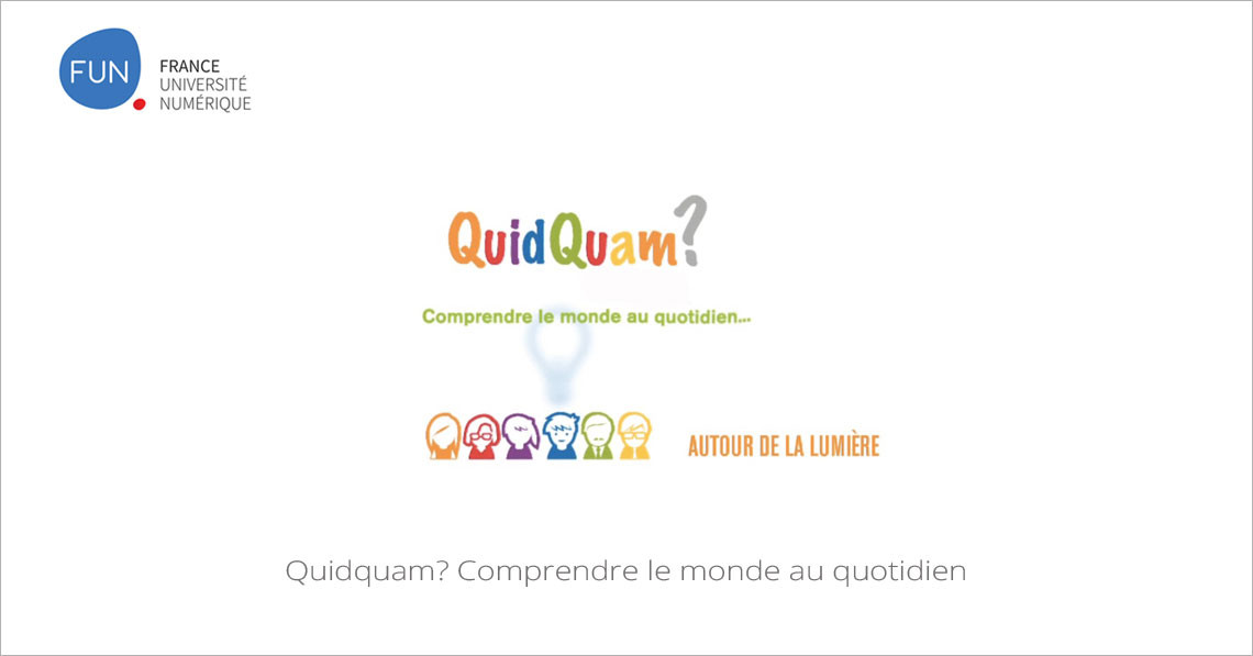 MOOC Quidquam? Comprendre le monde au quotidien