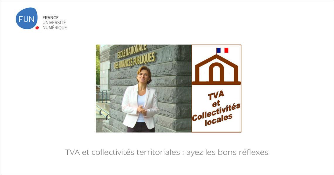 MOOC TVA et collectivités territoriales : ayez les bons réflexes