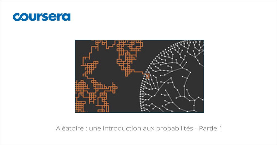 MOOC Aléatoire : une introduction aux probabilités - Partie 1
