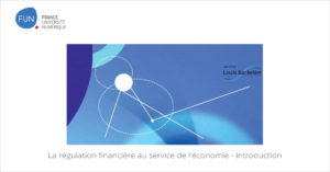 MOOC La régulation financière au service de l'économie