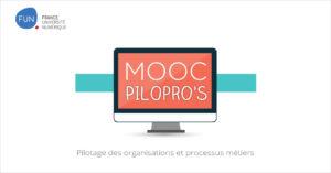 MOOC Pilotage des organisations et processus métiers