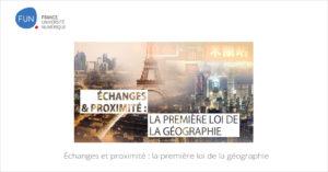 MOOC Échanges et proximité : la première loi de la géograph