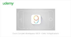 Cours Complet développeur iOS 9 - Créez 18 Applications