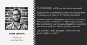 Interview Gabriel Jarrosson ALBERT ACADEMIE