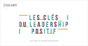 MOOC Les clés du leadership positif
