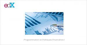 MOOC Programmation et Politiques Financières, Première Partie: Analyse des Comptes Macroéconomiques Programmation et Politiques Financières 1