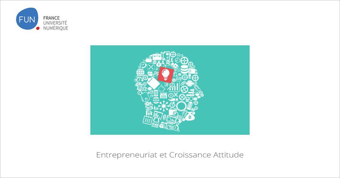 MOOC Entrepreneuriat et croissance attitude