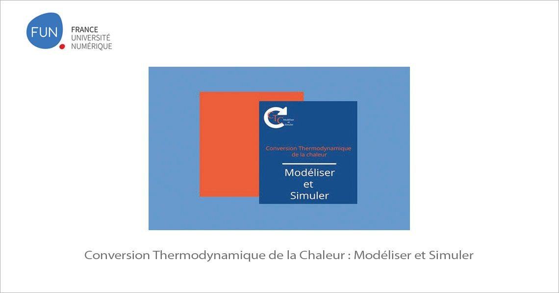 MOOC Conversion Thermodynamique de la Chaleur