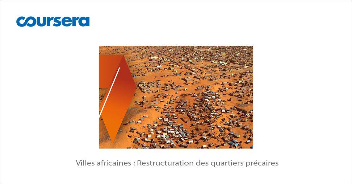 MOOC Villes africaines Restructuration des quartiers précaires