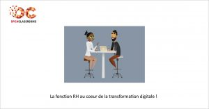 La fonction RH au coeur de la transformation digitale !